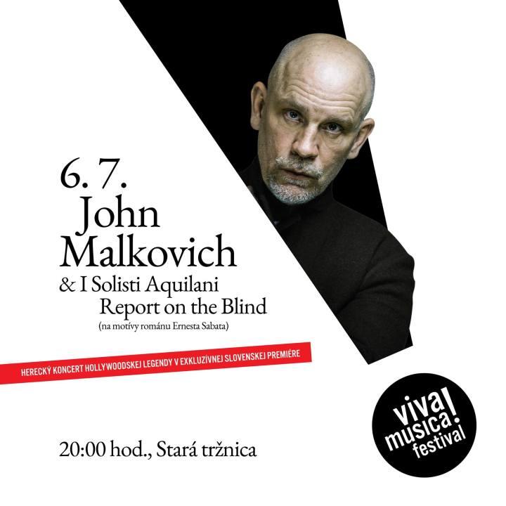 474e1a657 ... a producenta Johna Malkovicha, ktorý sa predstaví, trochu netradične, v  sprievode orchestra s projektom Rozprava o slepcoch (Report on the Blind).